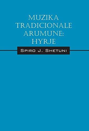 9781478780441: Muzika Tradicionale Arumune: Hyrje (Russian Edition)