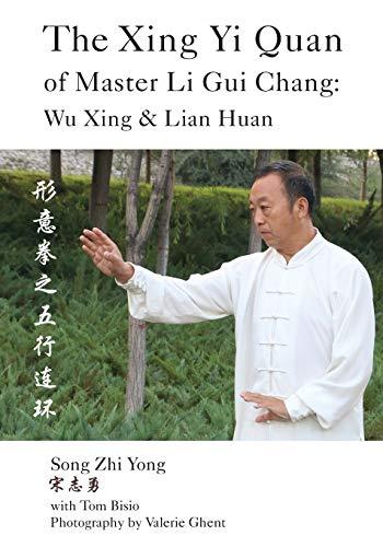 The Xing Yi Quan of Master Li: Bisio, Tom