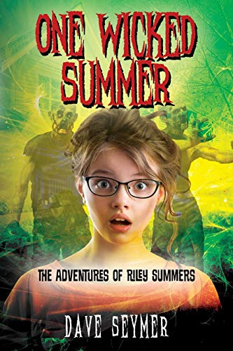 9781478787594: One Wicked Summer: The Adventures of Riley Summers
