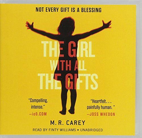 9781478901556: The Girl with All the Gifts (Testing Trilogy)