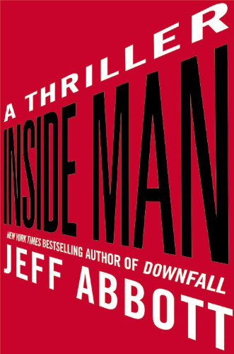 Inside Man - A Thriller: Jeff Abbott