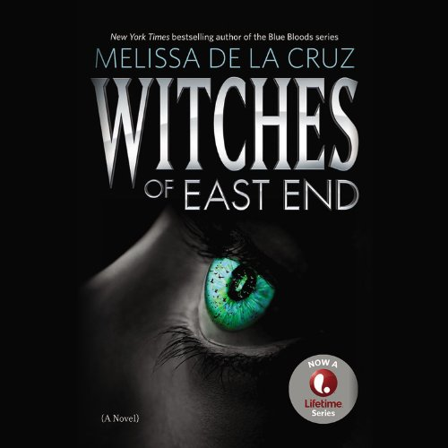 Witches of East End: Melissa de la Cruz