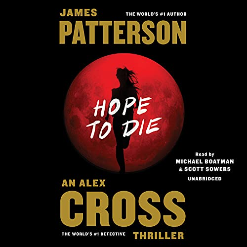 9781478903871: Hope to Die (Alex Cross)