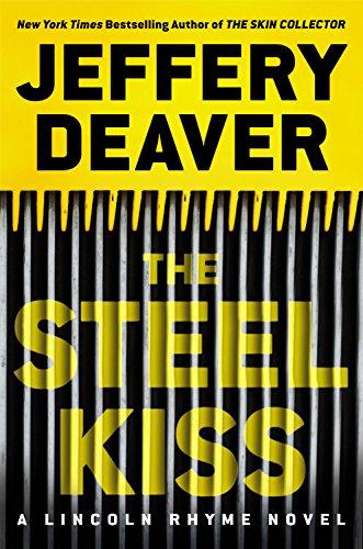 9781478906612: The Steel Kiss (A Lincoln Rhyme Novel)