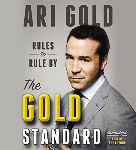 The Gold Standard: Rules to Rule by: Gold, Ari
