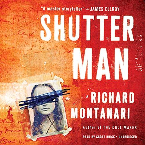 Shutter Man (Kevin Byrne / Jessica Balzano Series, Book 9): Richard Montanari