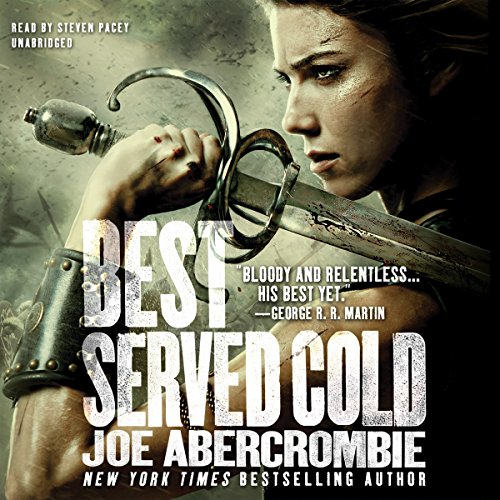 Best Served Cold: Joe Abercrombie