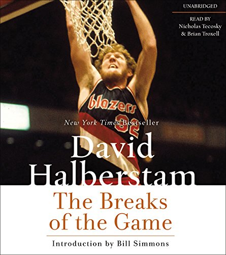 The Breaks of the Game: David Halberstam