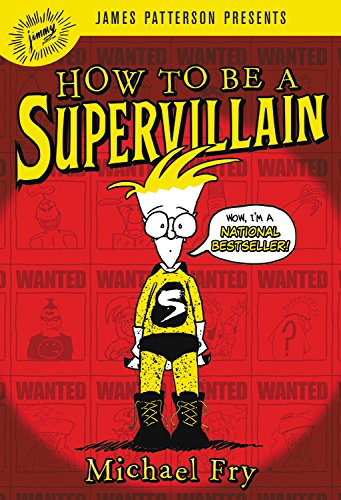 9781478915492: How to Be a Supervillain