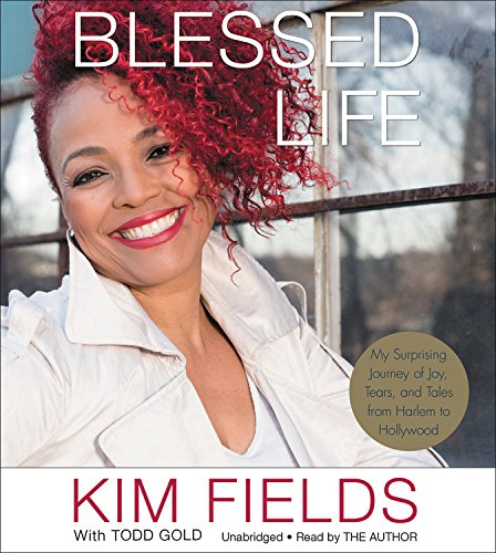 Blessed Life: My Surprising Journey of Joy, Tears, and Tales from Harlem to Hollywood
