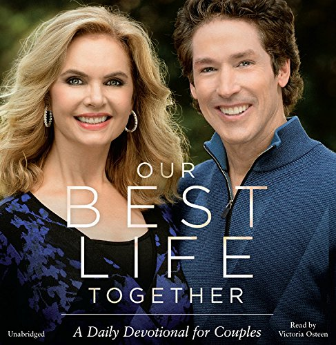 Our Best Life Together: A Daily Devotional for Couples: Joel Osteen