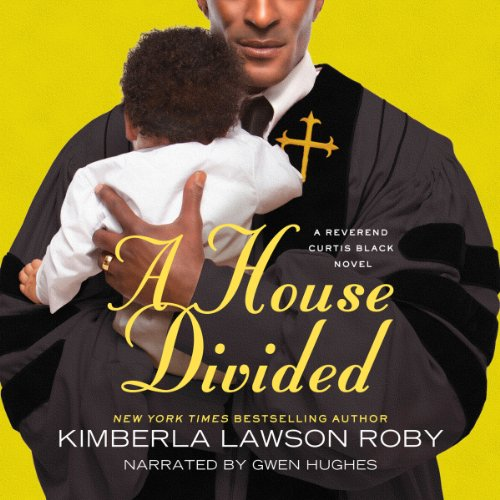 A House Divided (Reverend Curtis Black Series): Roby, Kimberla Lawson