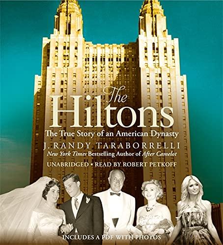 9781478927648: The Hiltons: A Family Dynasty
