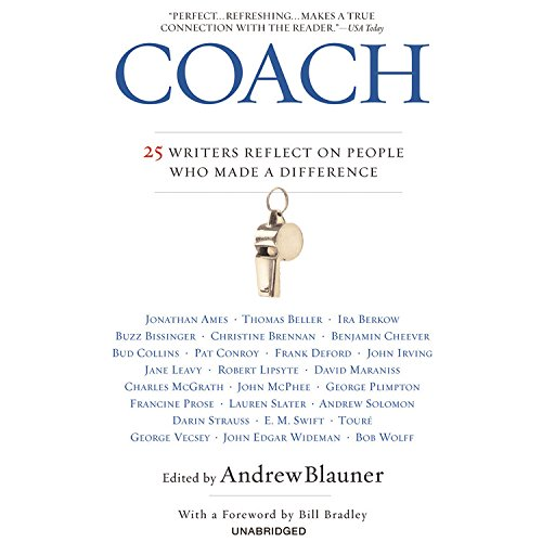 Coach - 25 Writers Reflect on People Who Made a Difference: various authors