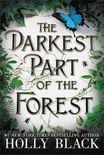 The Darkest Part of the Forest: Holly Black