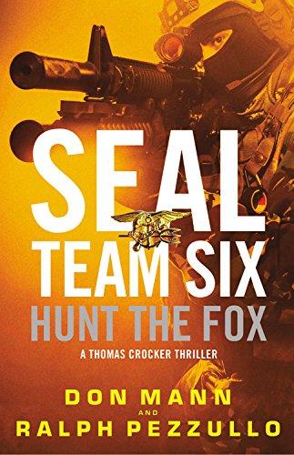 Hunt the Fox: A Thomas Crocker Thriller: Don Mann, Ralph Pezzullo