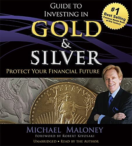 9781478935384: Guide to Investing in Gold and Silver: Protect Your Financial Future