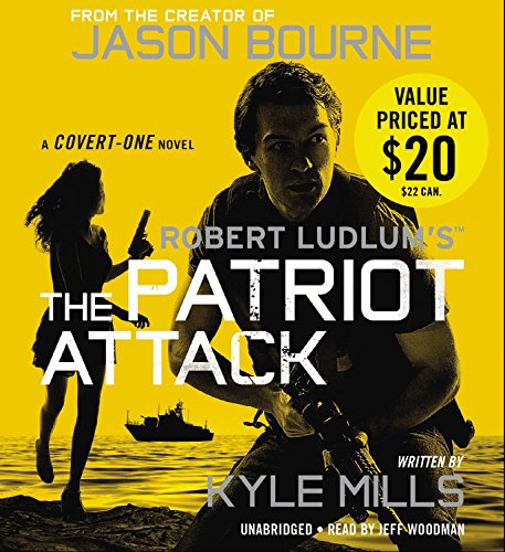 Robert Ludlum s the Patriot Attack: Kyle Mills