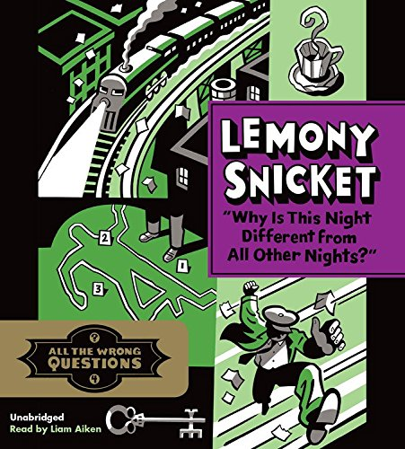 """""""Why Is This Night Different from All Nights?� -: Lemony Snicket"""