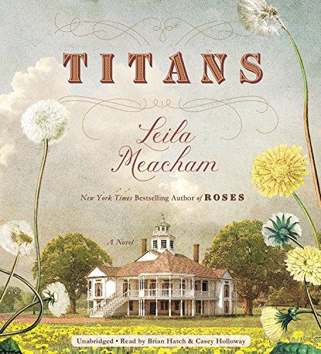 Titans: Leila Meacham