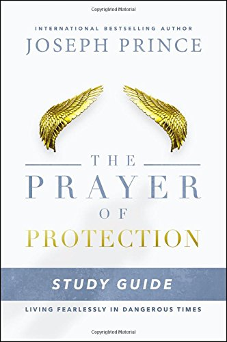 9781478944706: The Prayer of Protection Study Guide: Living Fearlessly in Dangerous Times