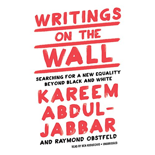 9781478948612: Writings on the Wall: Searching for a New Equality beyond Black and White