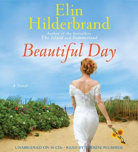 Beautiful Day - A Novel: Elin Hilderbrand