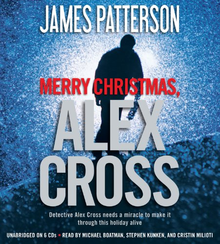 Merry Christmas, Alex Cross Format: AudioCD: Patterson, James