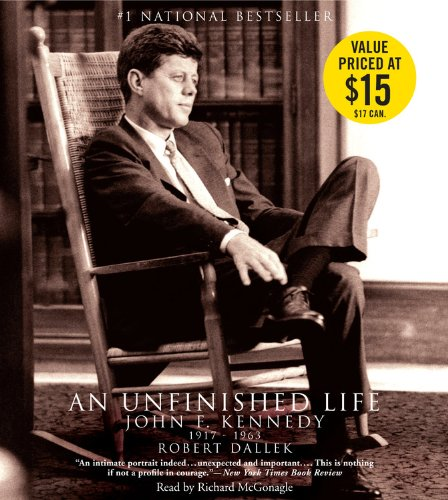 9781478951810: An Unfinished Life: John F. Kennedy 1917-1963