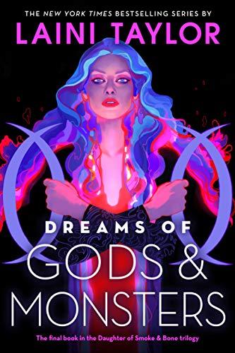9781478952633: Dreams of Gods & Monsters (Daughter of Smoke & Bone)