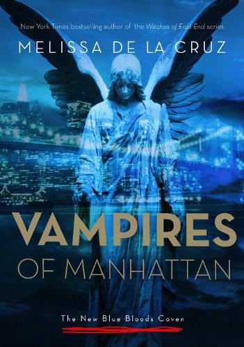 Vampires of Manhattan: Melissa de La Cruz