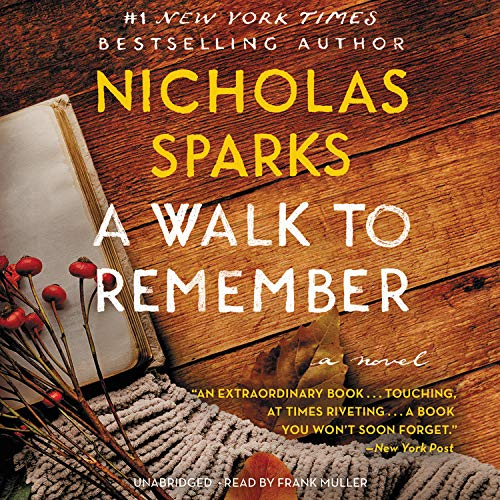 A Walk to Remember -: Nicholas Sparks