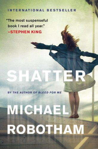 Shatter: Michael Robotham