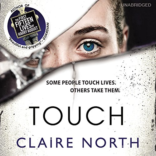 Touch: Claire North