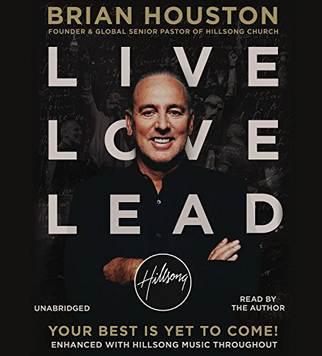 9781478959564: Live Love Lead: Your Best Is Yet to Come!