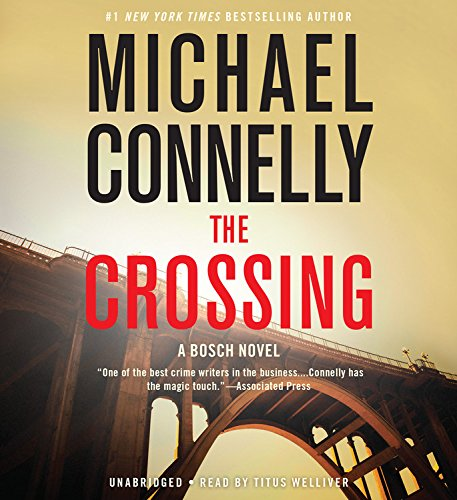 The Crossing -: Michael Connelly