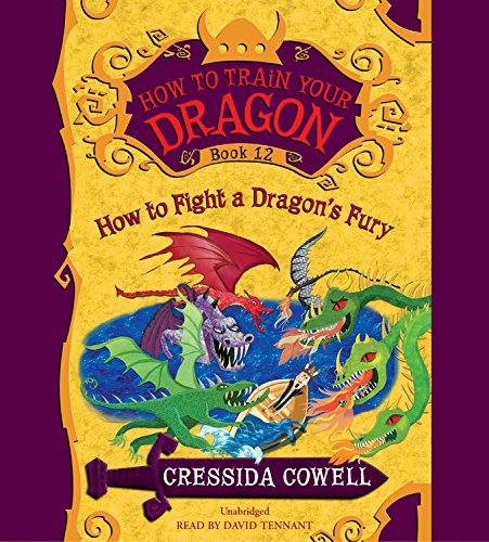 How to Fight a Dragon's Fury (Compact Disc): Cressida Cowell