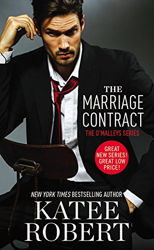 The Marriage Contract -: Katee Robert