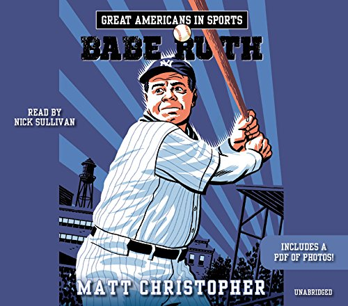 Great Americans in Sports: Babe Ruth -: Matt Christopher