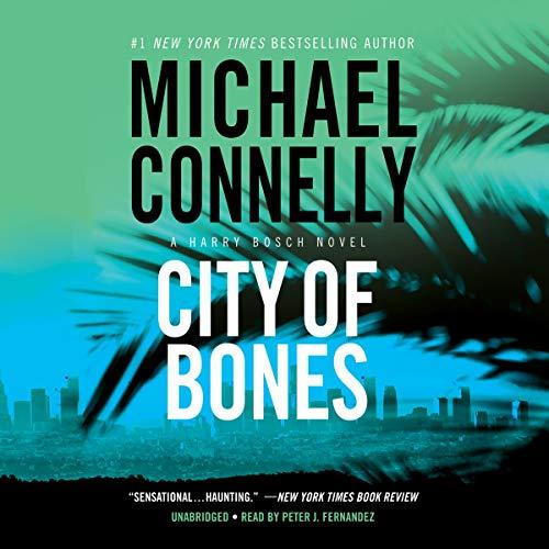 City of Bones: Michael Connelly