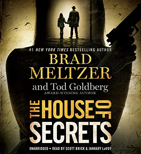 The House of Secrets -: Brad Meltzer; Tod Goldberg