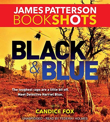 Black & Blue (BookShots): James Patterson