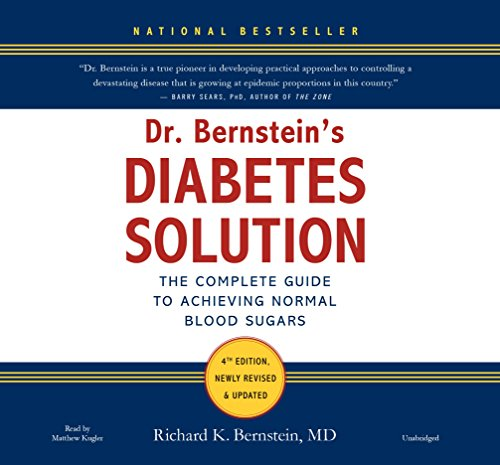 9781478969952: Dr. Bernstein's Diabetes Solution: The Complete Guide to Achieving Normal Blood Sugars