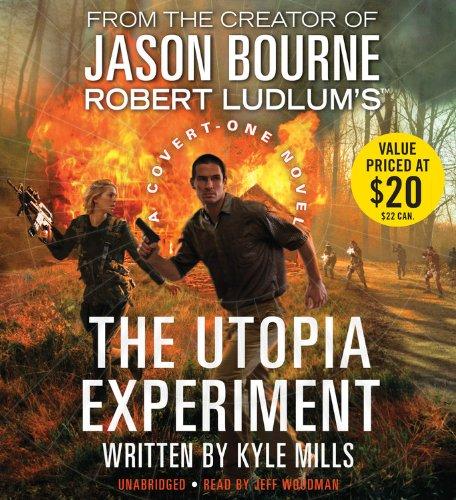 9781478977346: Robert Ludlum's (TM) The Utopia Experiment (Covert-One)