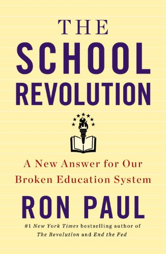 9781478980247: The School Revolution: A New Answer for Our Broken Education System (Library Edition)