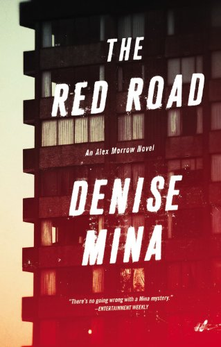 The Red Road -: Denise Mina