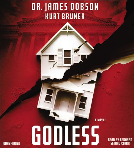Godless: Dobson, James; Bruner, Kurt