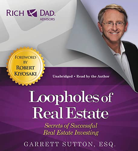 9781478982128: Rich Dad Advisors: Loopholes of Real Estate: Secrets of Successful Real Estate Investing