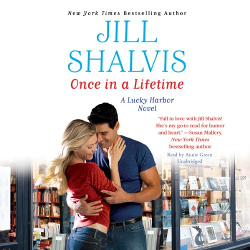 Once in a Lifetime -: Jill Shalvis