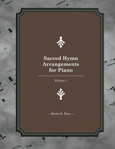 9781479100620: Sacred Hymn Arrangements for piano: Book 1